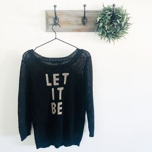 360 Sweater Let It Be Black Knit Sweater M